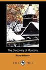 The Discovery of Muscovy (Dodo Press) by Richard Hakluyt (Paperback / softback, 2007)