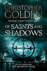Of Saints and Shadows by Christopher Golden (Paperback, 2010)