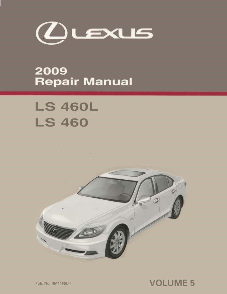 2009 Lexus LS 460 LS 460L Shop Service Repair Manual Volume 5 Only