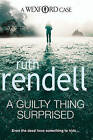 A Guilty Thing Surprised: (A Wexford Case) by Ruth Rendell (Paperback, 2009)