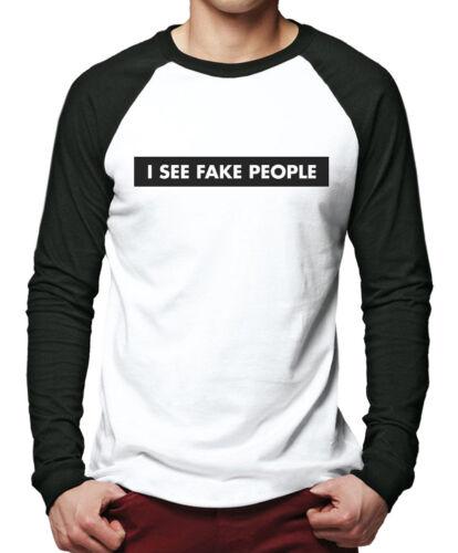 Je vois Fake People-Plastique Drôle Blague Insta Hommes Baseball Top