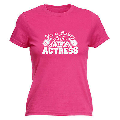 Genial Funny Novelty Tops T-shirt Womens Tee Tshirt - Actress Youre Looking At An Aweso