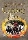 A Gatherin' of Cowboy Pride by Jim ''Chance'' Owens (Hardback, 2011)