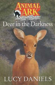 Deer-In-The-Darkness-Animal-Ark-Hauntings-Daniels-Lucy-Very-Good-Book