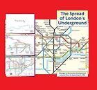 The Spread of London's Underground by Tim Demuth (Hardback, 2011)