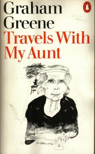 Travels with My Aunt By Graham Greene. 9780140032215
