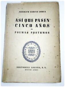 FEDERICO-GARCIA-LORCA-ASI-QUE-PASEN-CINCO-ANOS-Ed-LOSADA-ARGENTINA-1ra-Ed-1938