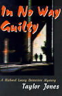 In No Way Guilty by Taylor Jones (Paperback / softback, 2000)