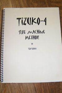 TIZUKO-4-SLOT-MACHINE-METHOD-by-TZO-TIZUKO-2008-User-039-s-Manual