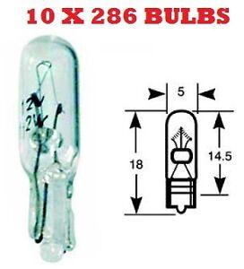 10X 286 INDICATOR DASH CAR AUTO LIGHT BULB BULBS 12V 1.2W SMALL WEDGE QTY 10