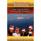 a Himalayan Christmas 9781440174100 by Stanley Scism Paperback
