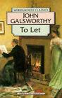 The Forsyte Saga:  To Let by John Galsworthy (Paperback, 1994)