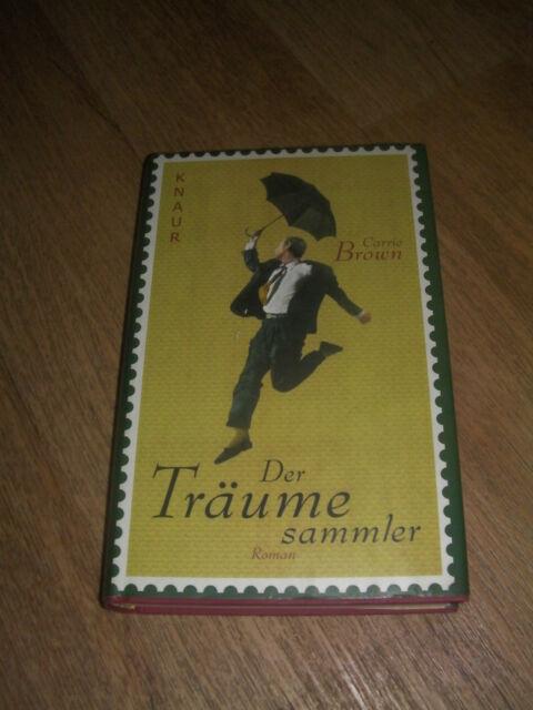 """""""Der Träumesammler"""" von Carrie Brown Roman Knaur Buch"""