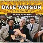 Dale Watson - Sun Sessions (2011)