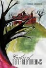 Castles of Deferred Dreams 9781450275620 by Dorothy Stallworth Paperback