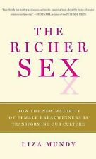 The Richer Sex: How the New Majority of Female Breadwinners Is Transforming Our