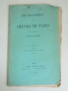 [Charles Lefebvre] I Scheletri Delle Anfiteatro Di Parigi Faber Dentu ,June 1870