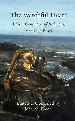 Watchful Heart : A New Generation of Irish Poets by McBreen, Joan-ExLibrary