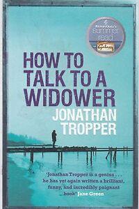Jonathan-Tropper-How-To-Talk-A-Veuf-Tout-Neuf-Livraison-Gratuite-Ru