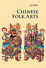 Chinese Folk Arts by Zhilin Jin (Paperback, 2011)