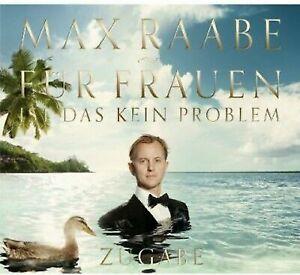RAABE-MAX-FUER-FRAUEN-IST-DAS-KEIN-PROBLEM-ZUGABE-EDITION-CD-NEW