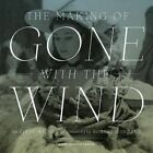 The Making of Gone with the Wind by Steve Wilson (Hardback, 2014)