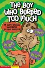 Boy Who Burped Too Much by Scott Nickel (Paperback, 2006)