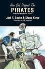 Building on the Rock: How God Stopped the Pirates by Diana Kleyn and Joel R. Beeke (2008, Paperback)