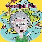 Vacation Fun by Dr. Kiyah Wright (Paperback, 2011)