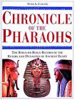Chronicle of the Pharaohs: The Reign-by-Reign Records of the Rulers and Dynasties of Ancient Egypt by Peter A. Clayton (Hardback, 1994)