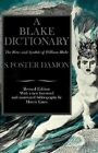 A Blake Dictionary: Ideas and Symbols of William Blake by Stephen Foster Damon (Paperback, 1988)