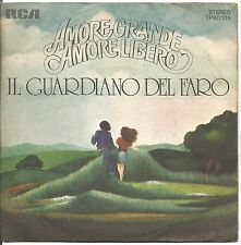 """Il guardiano del faro - Amore grande amore libero - VINYL 7"""" 45 LP 1975 VG+/VG+"""