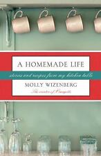 A Homemade Life: Stories and Recipes from My Kitchen Table-ExLibrary
