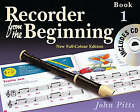 Recorder from the Beginning: Bk. 1: Pupil's Book by John Pitts (Paperback, 2004)