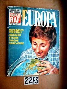 ALBUM FIGURINE SUPER RAF EUROPA  MANCANTI 7 FIGURINE  (22E3)