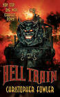 Hell Train by Christopher Fowler (Paperback / softback)