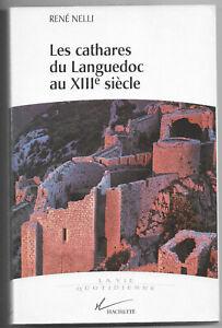 Les cathares du Languedoc au XIIIe siècle de René Nelli