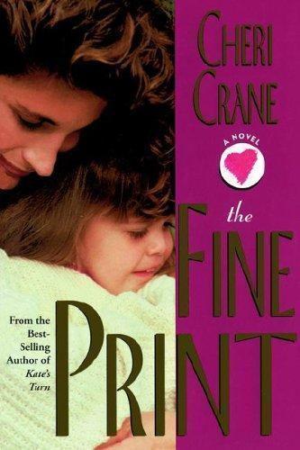 The Fine Print: A Novel