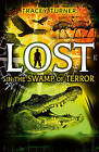 Lost... in the Swamp of Terror by Tracey Turner (Paperback, 2016)
