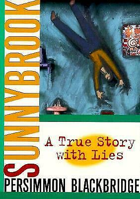 Sunnybrook : A True Story with Lies Paperback Persimmon Blackbridge