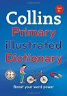 Collins Primary Illustrated Dictionary [2nd Edition] by Collins Dictionaries (Paperback, 2015)