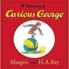 A Treasury of Curious George by H A Rey, Margret Rey (Hardback, 2004)
