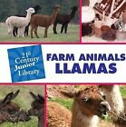 Farm Animals: Llamas by Katie Marsico (Hardback, 2011)