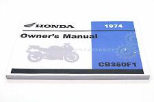 New Owners Manual 1974 CB350F1 CB350 CB350F Four OEM Honda Operators Book   #K69