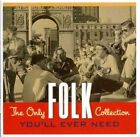 Various Artists - The Only Folk Collection You'll Ever Need CD 2 Disc