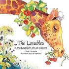 The Lovables in the Kingdom of Self-esteem by Diane Loomans (Hardback, 1991)