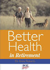 Better Health in Retirement by Anne Roberts (Paperback, 2001)