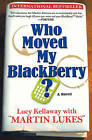 Who Moved My Blackberry? by Lucy Kellaway (Paperback / softback, 2008)