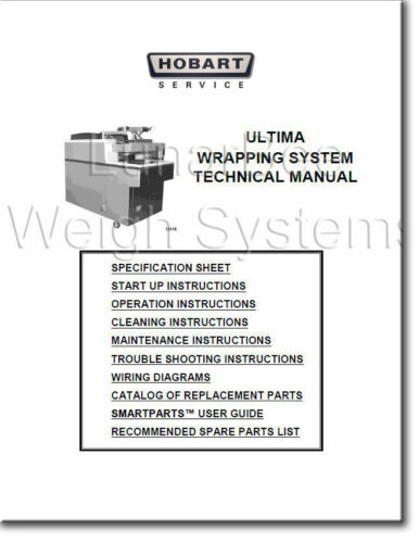 Hobart UWS Wrapper Ultima Wrapping System Operator Parts /& Tech Manuals