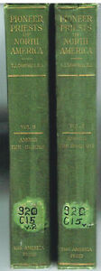 Pioneer-Priests-of-North-America-by-Rev-T-J-Campbell-1908-1st-Edition-2-Vol